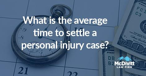 Colorado Personal Injury - time to settle a case